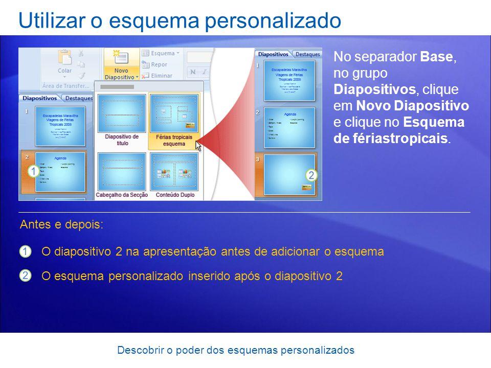 Utilizar o esquema personalizado