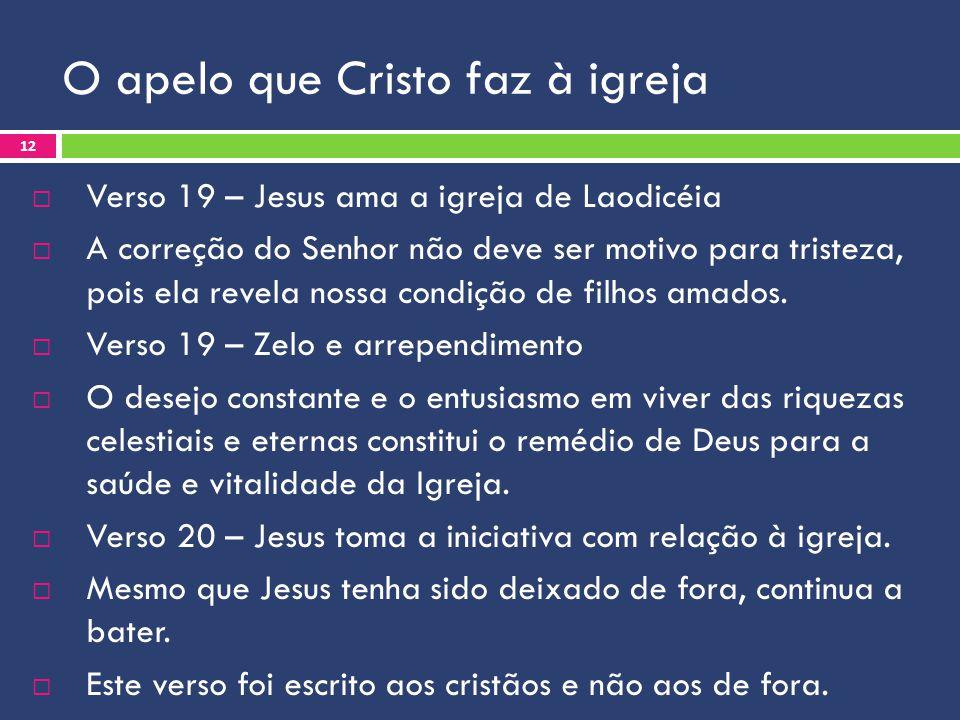 O apelo que Cristo faz à igreja