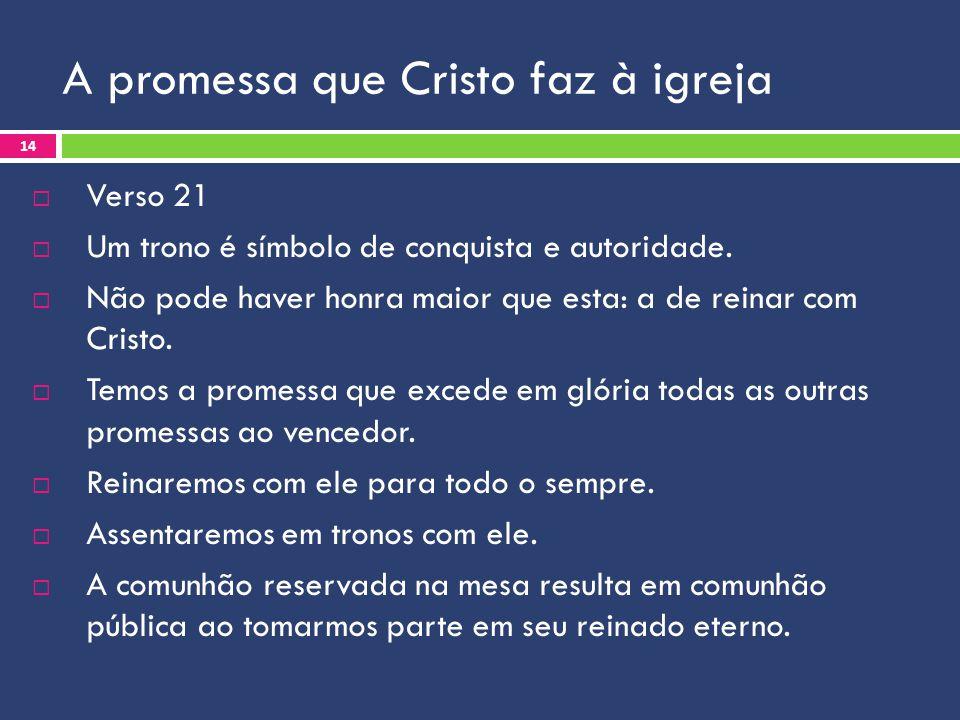 A promessa que Cristo faz à igreja