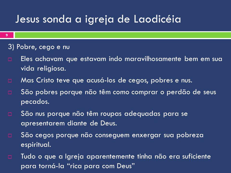 Jesus sonda a igreja de Laodicéia
