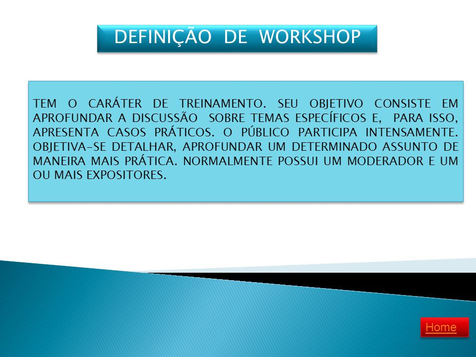DEFINIÇÃO DE WORKSHOP