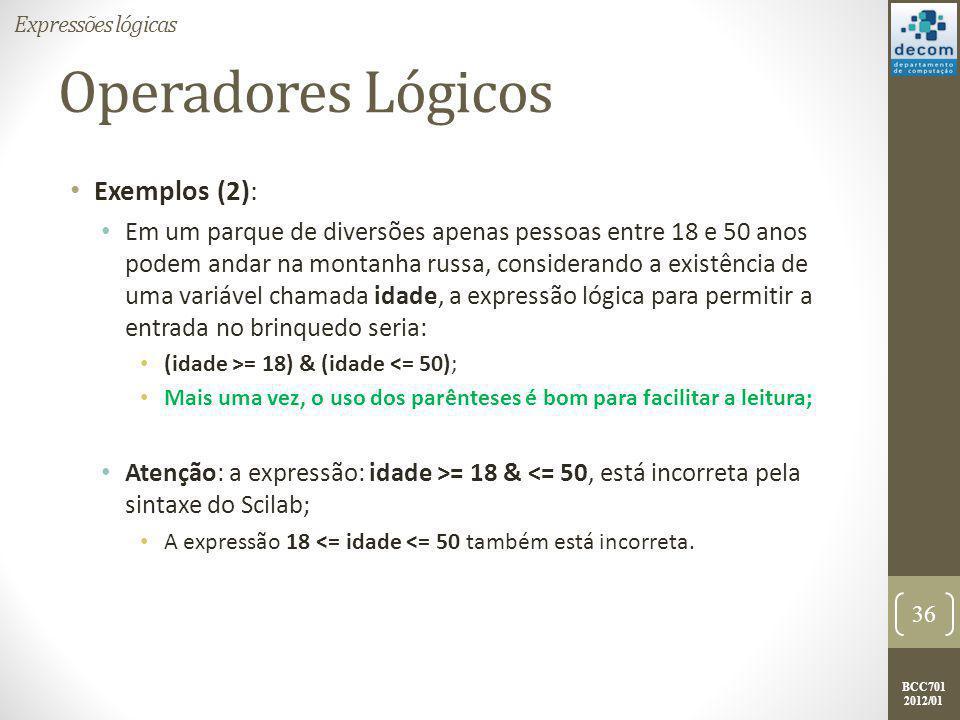 Operadores Lógicos Exemplos (2):