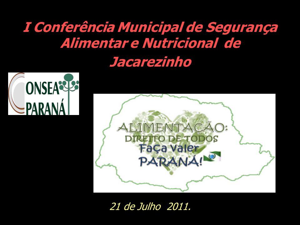 I Conferência Municipal de Segurança Alimentar e Nutricional de