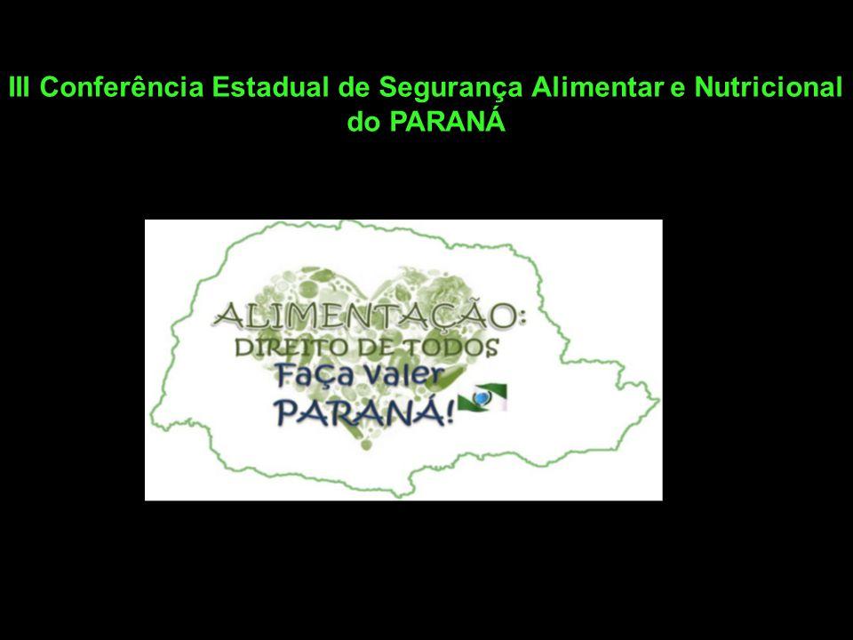 III Conferência Estadual de Segurança Alimentar e Nutricional