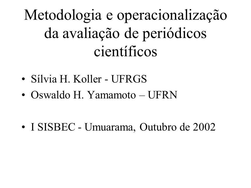 Metodologia e operacionalização da avaliação de periódicos científicos