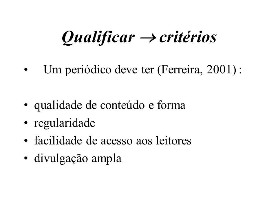 Qualificar  critérios