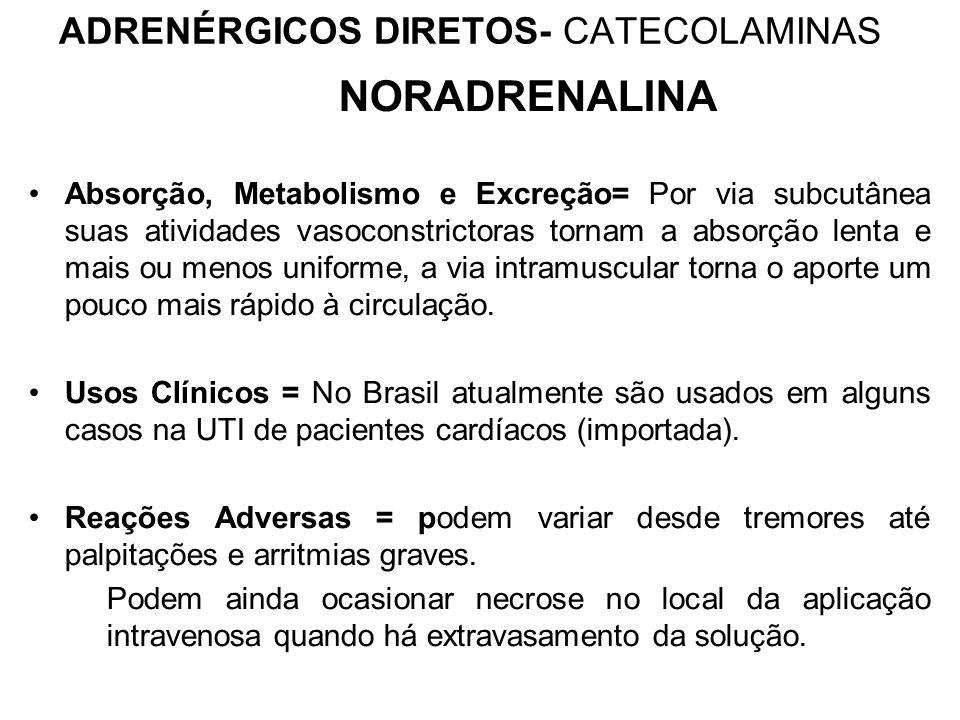 ADRENÉRGICOS DIRETOS- CATECOLAMINAS