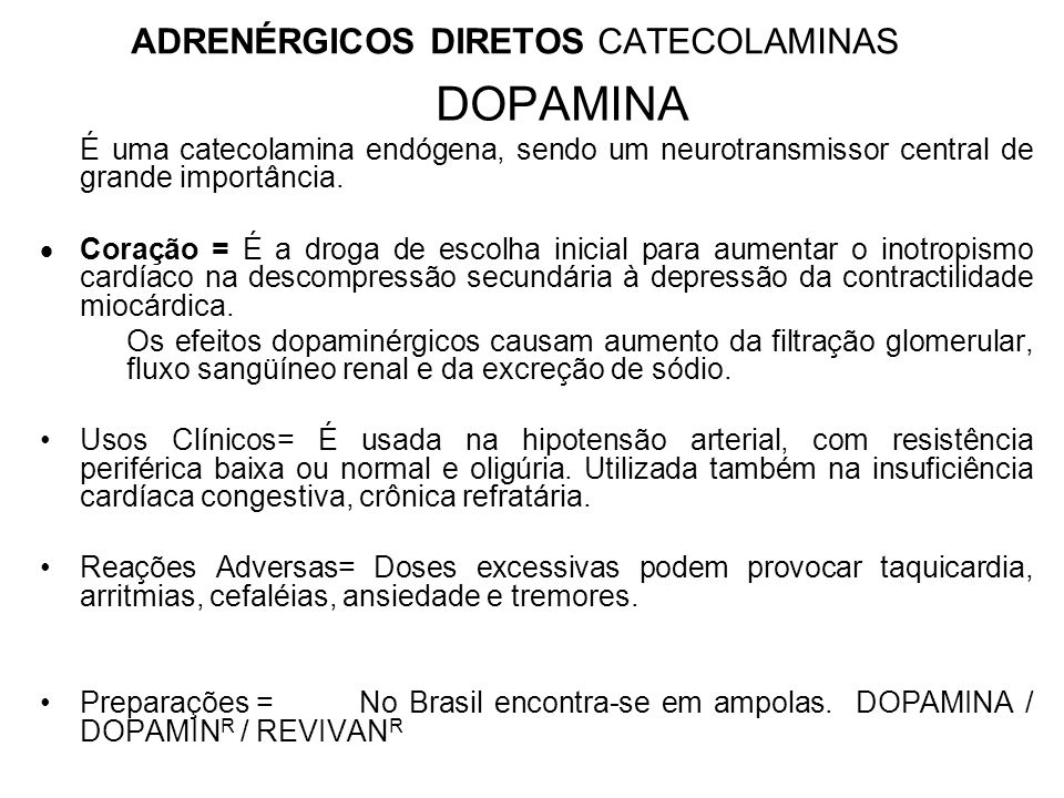 ADRENÉRGICOS DIRETOS CATECOLAMINAS