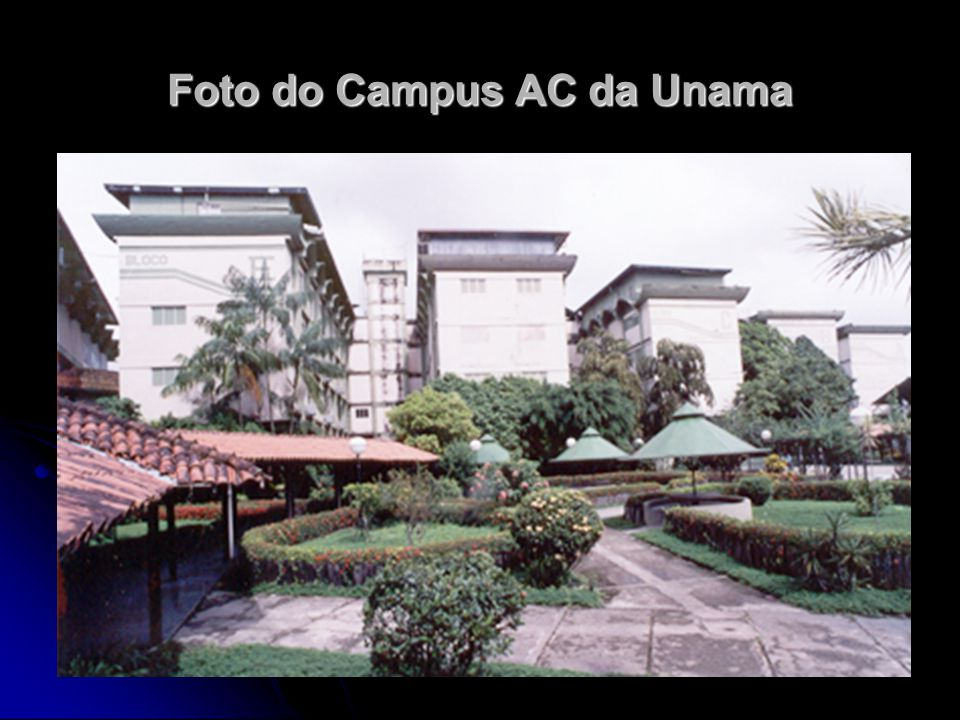 Foto do Campus AC da Unama