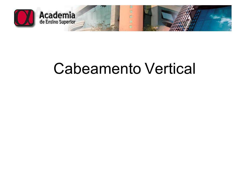 Cabeamento Vertical