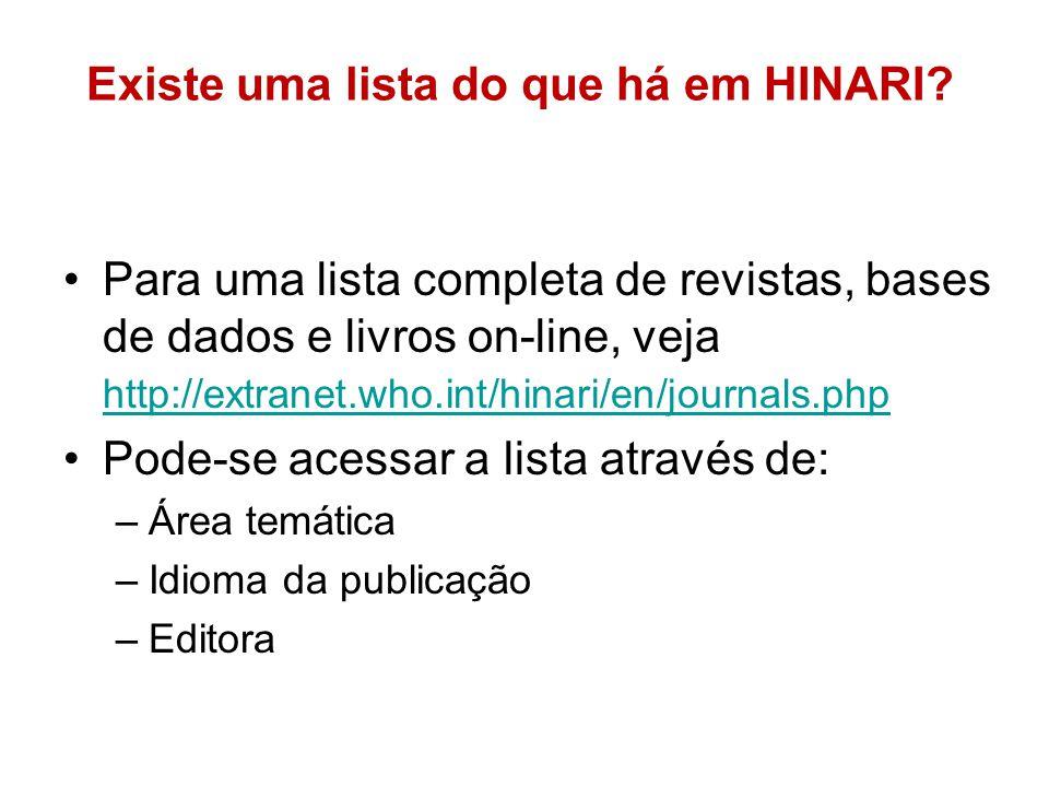 Existe uma lista do que há em HINARI