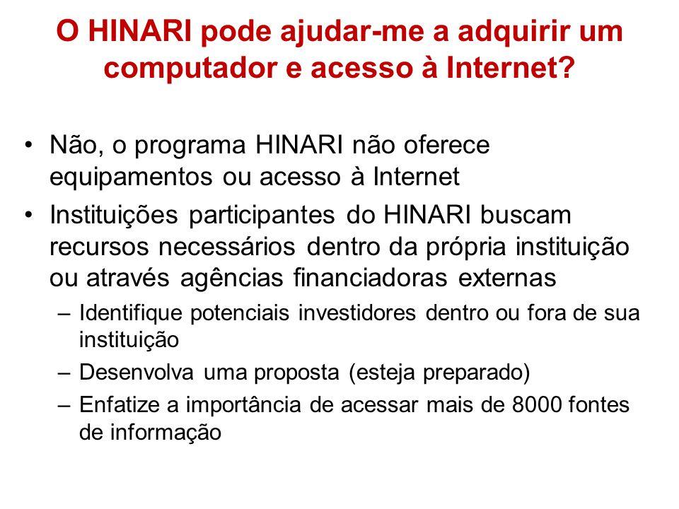 O HINARI pode ajudar-me a adquirir um computador e acesso à Internet