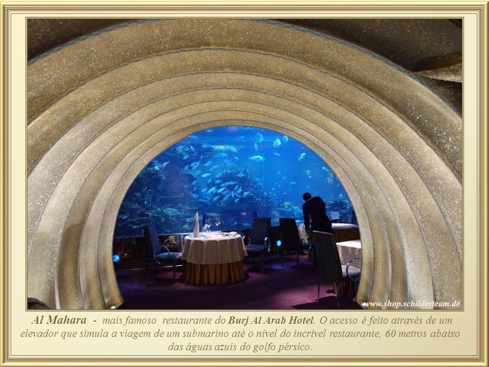 Al Mahara - mais famoso restaurante do Burj Al Arab Hotel