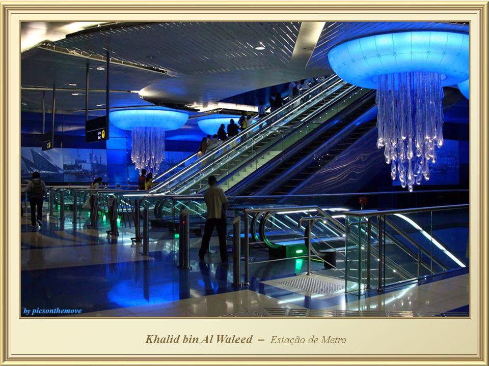 Khalid bin Al Waleed – Estação de Metro