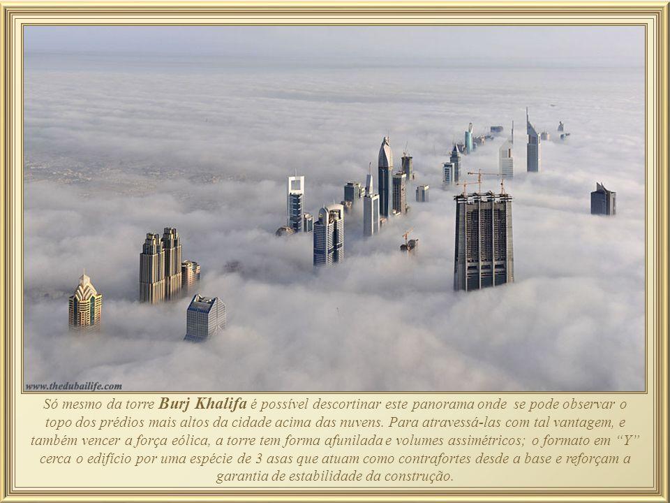 Só mesmo da torre Burj Khalifa é possível descortinar este panorama onde se pode observar o topo dos prédios mais altos da cidade acima das nuvens.