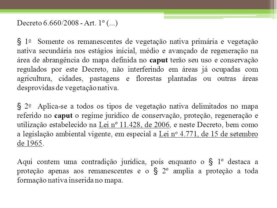 Decreto 6.660/2008 - Art. 1º (...)