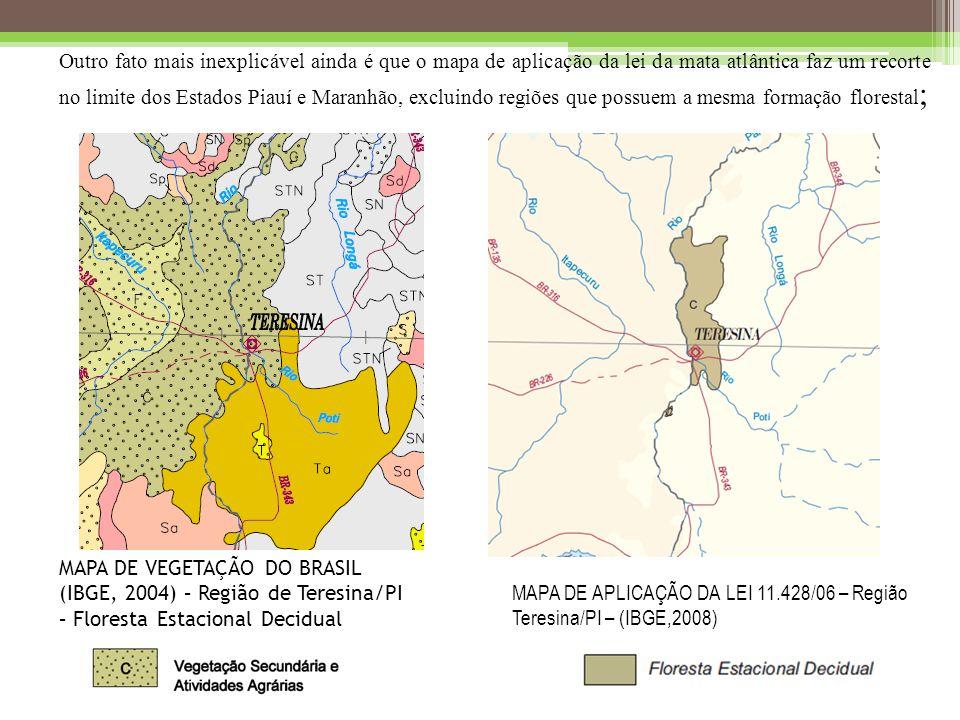MAPA DE APLICAÇÃO DA LEI 11.428/06 – Região Teresina/PI – (IBGE,2008)