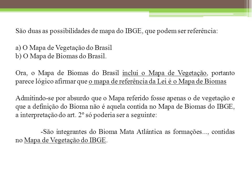 São duas as possibilidades de mapa do IBGE, que podem ser referência:
