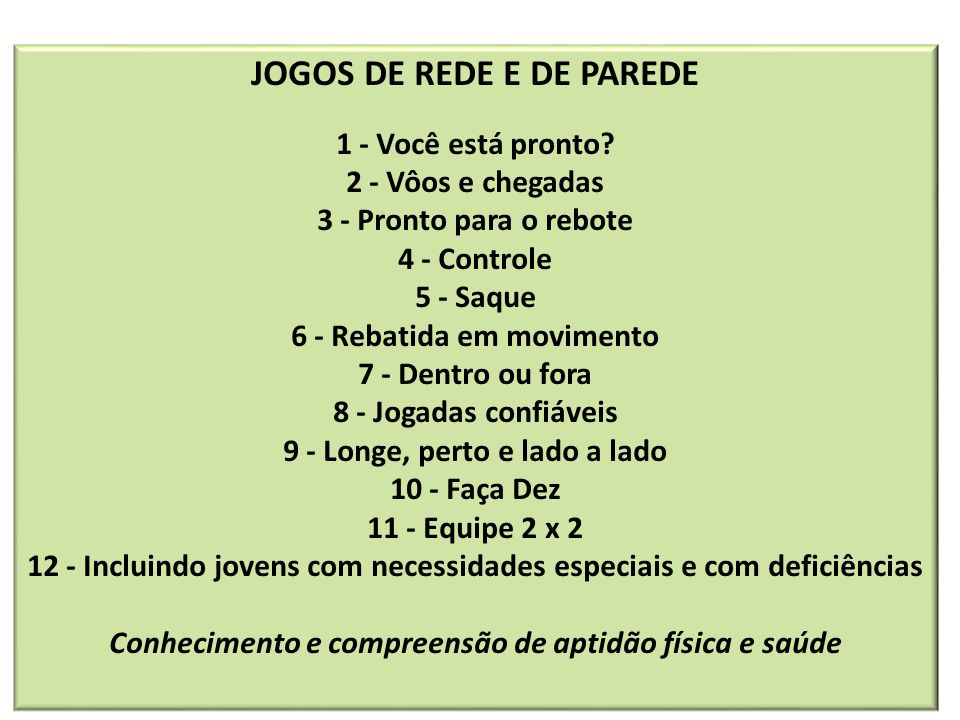 JOGOS DE REDE E DE PAREDE