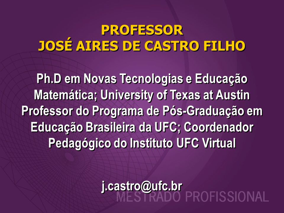 PROFESSOR JOSÉ AIRES DE CASTRO FILHO