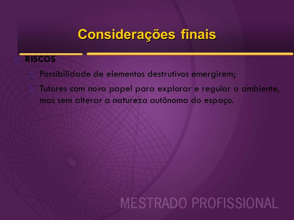 Considerações finais RISCOS