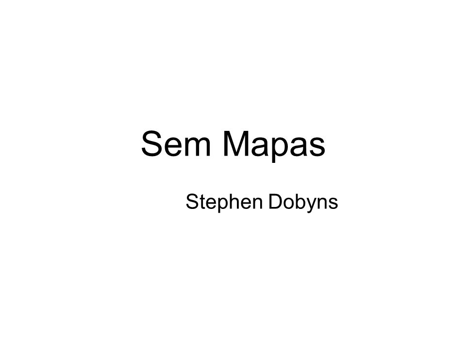 Sem Mapas Stephen Dobyns