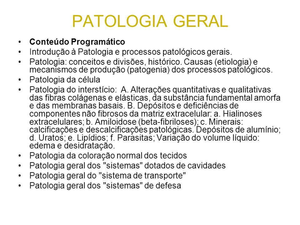PATOLOGIA GERAL Conteúdo Programático