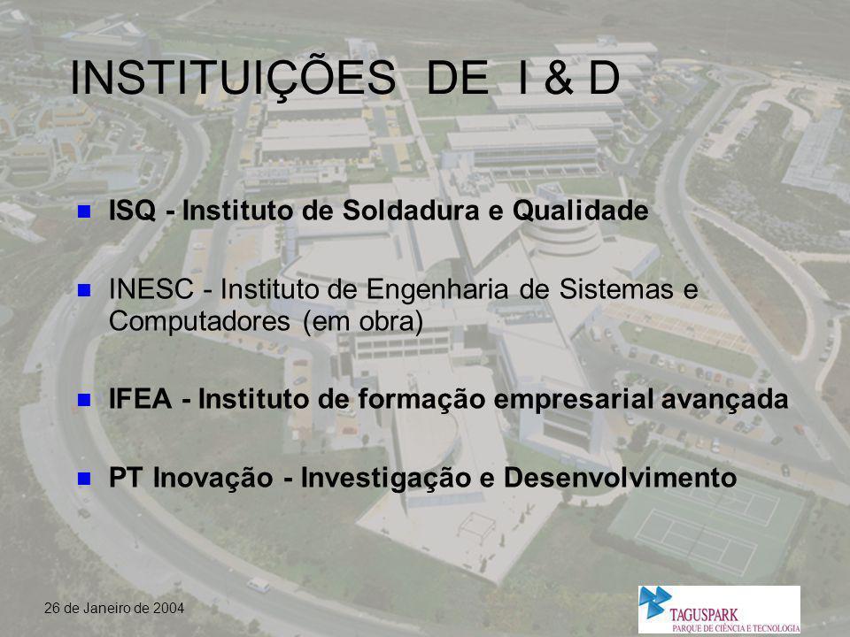 INSTITUIÇÕES DE I & D ISQ - Instituto de Soldadura e Qualidade