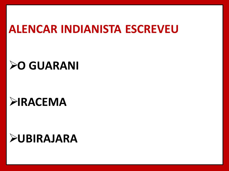 ALENCAR INDIANISTA ESCREVEU