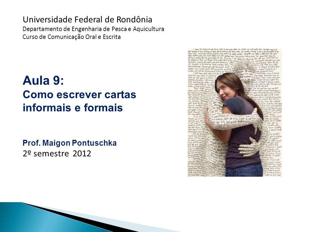 Aula 9: Como escrever cartas informais e formais