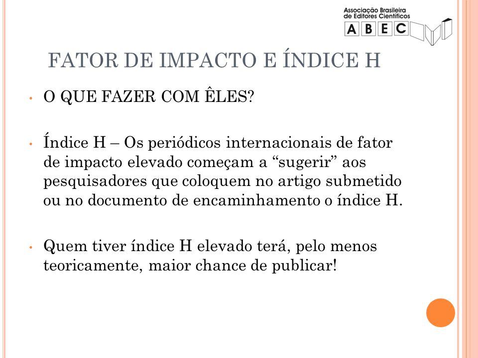 FATOR DE IMPACTO E ÍNDICE H