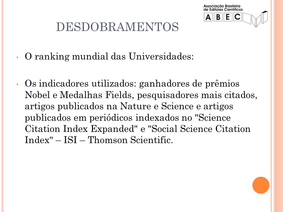 DESDOBRAMENTOS O ranking mundial das Universidades: