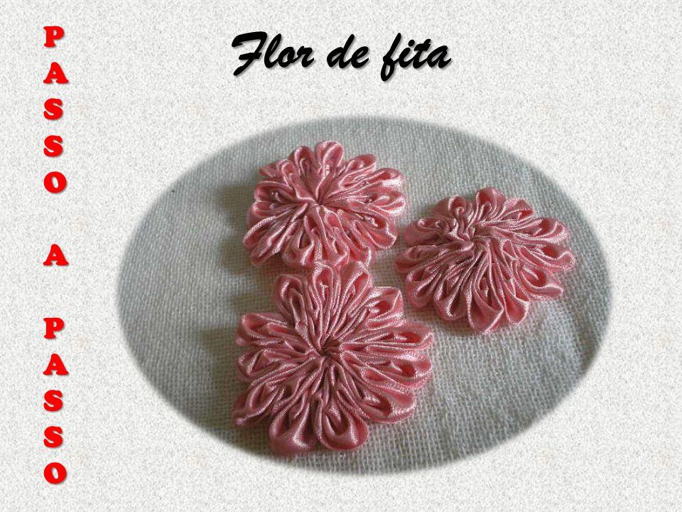Flor de fita P A S O