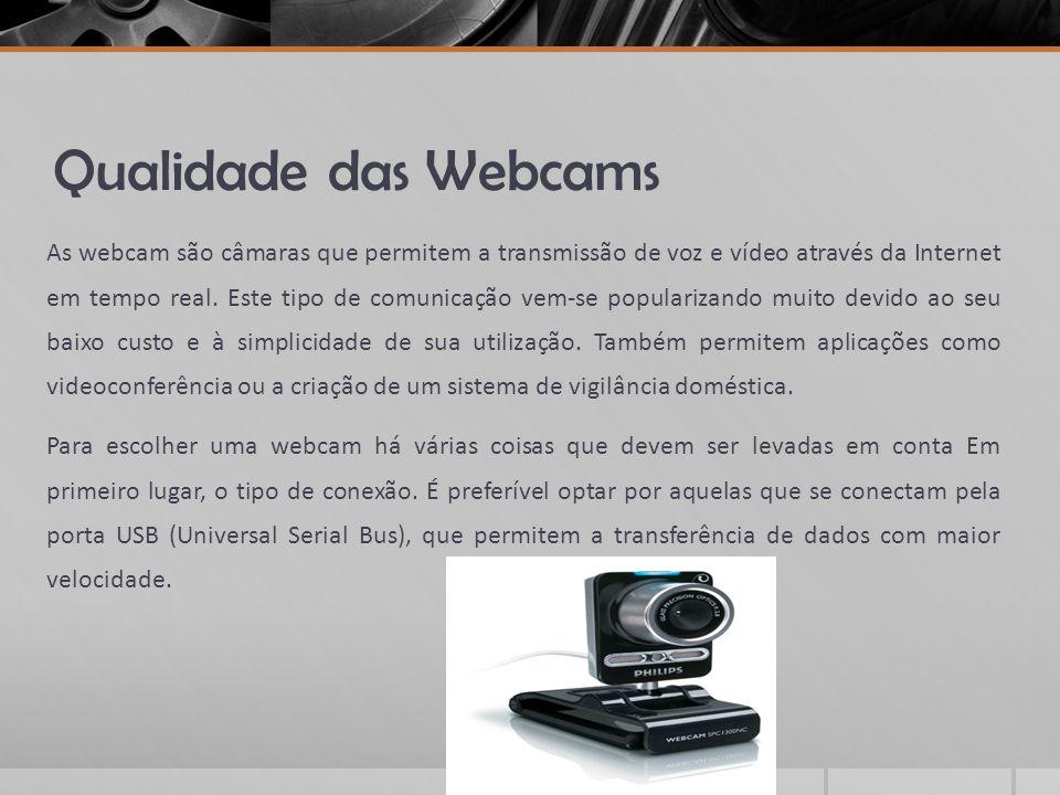 Qualidade das Webcams