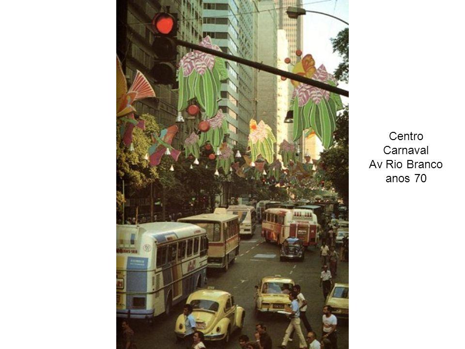 Centro Carnaval Av Rio Branco anos 70