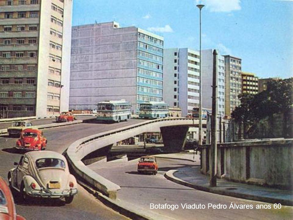 Botafogo Viaduto Pedro Álvares anos 60