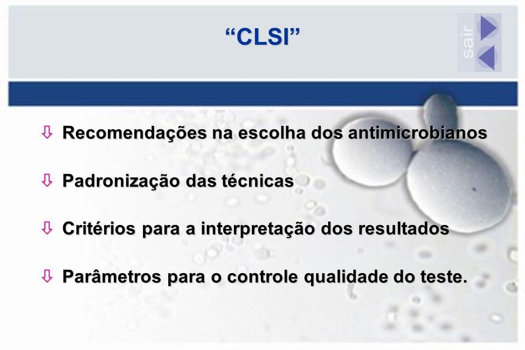 CLSI sair Recomendações na escolha dos antimicrobianos