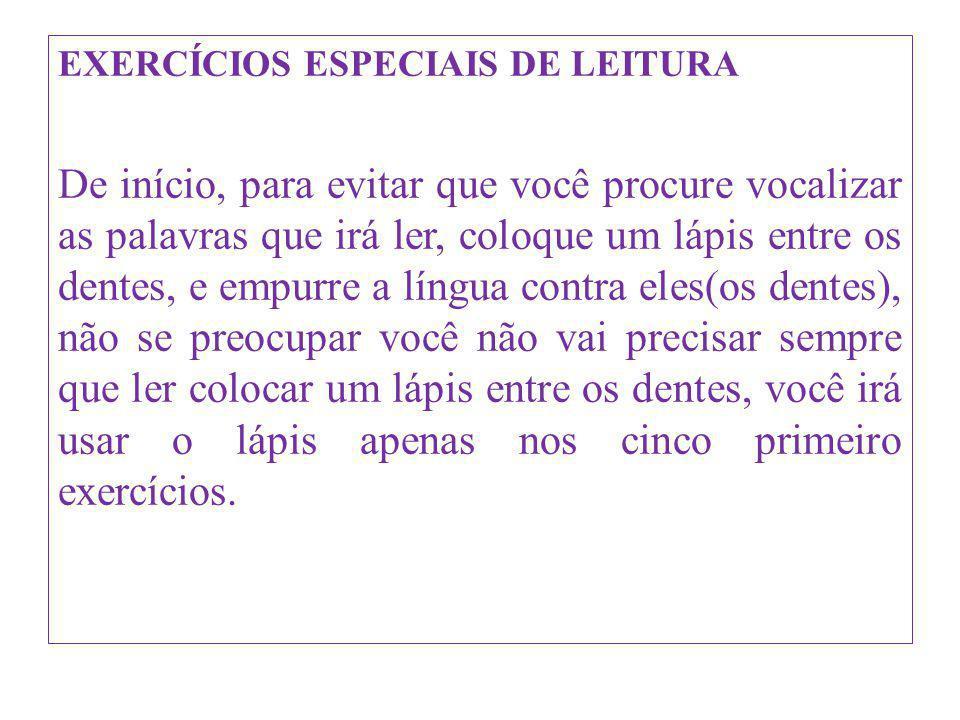 EXERCÍCIOS ESPECIAIS DE LEITURA