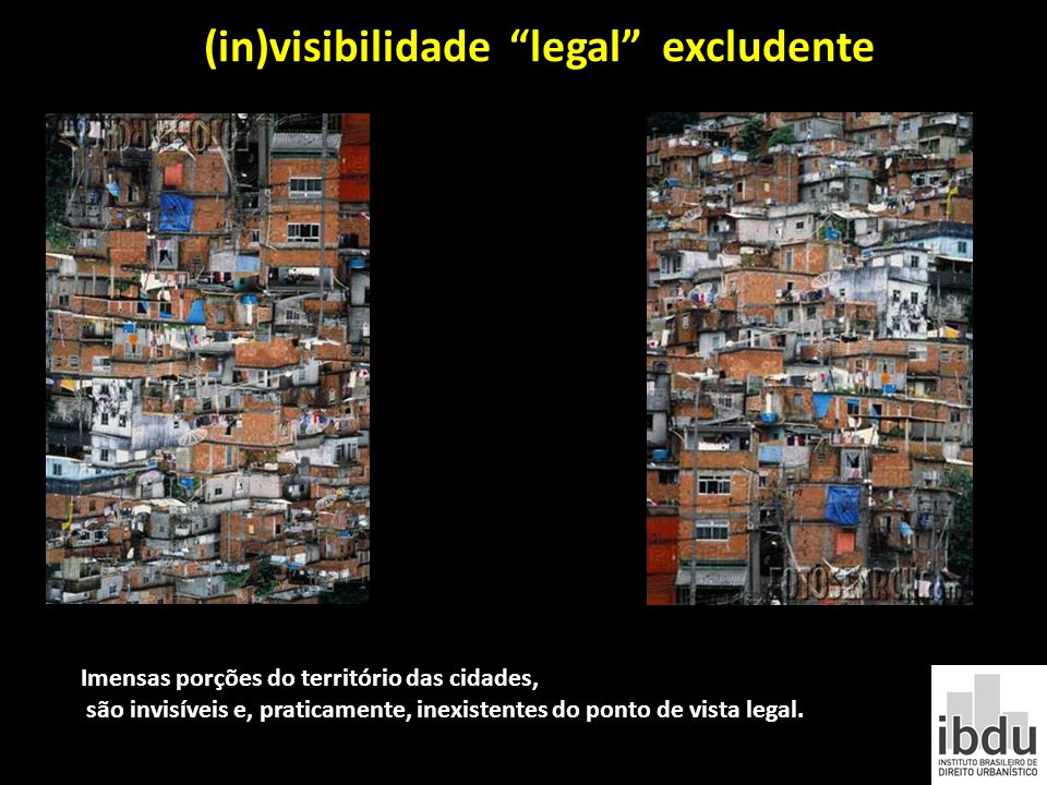 (in)visibilidade legal excludente