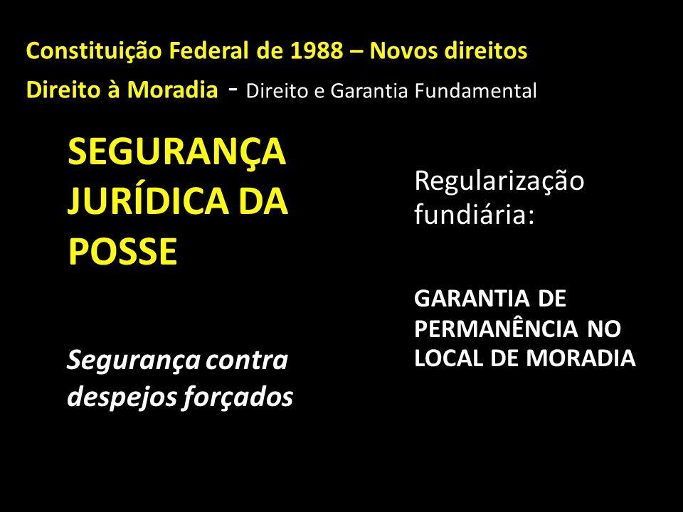 SEGURANÇA JURÍDICA DA POSSE