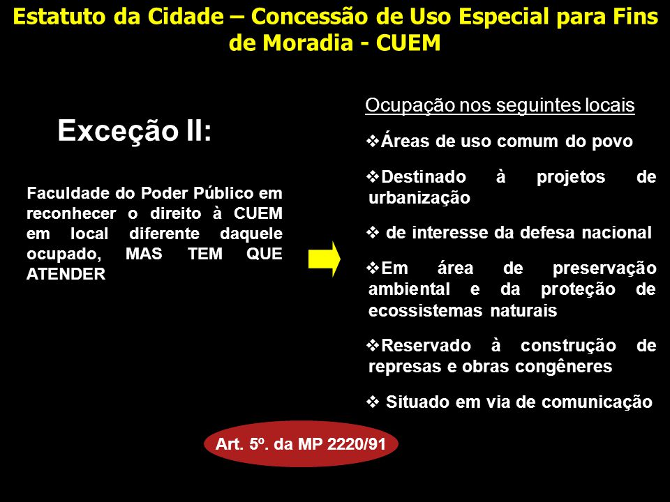 Estatuto da Cidade – Concessão de Uso Especial para Fins de Moradia - CUEM
