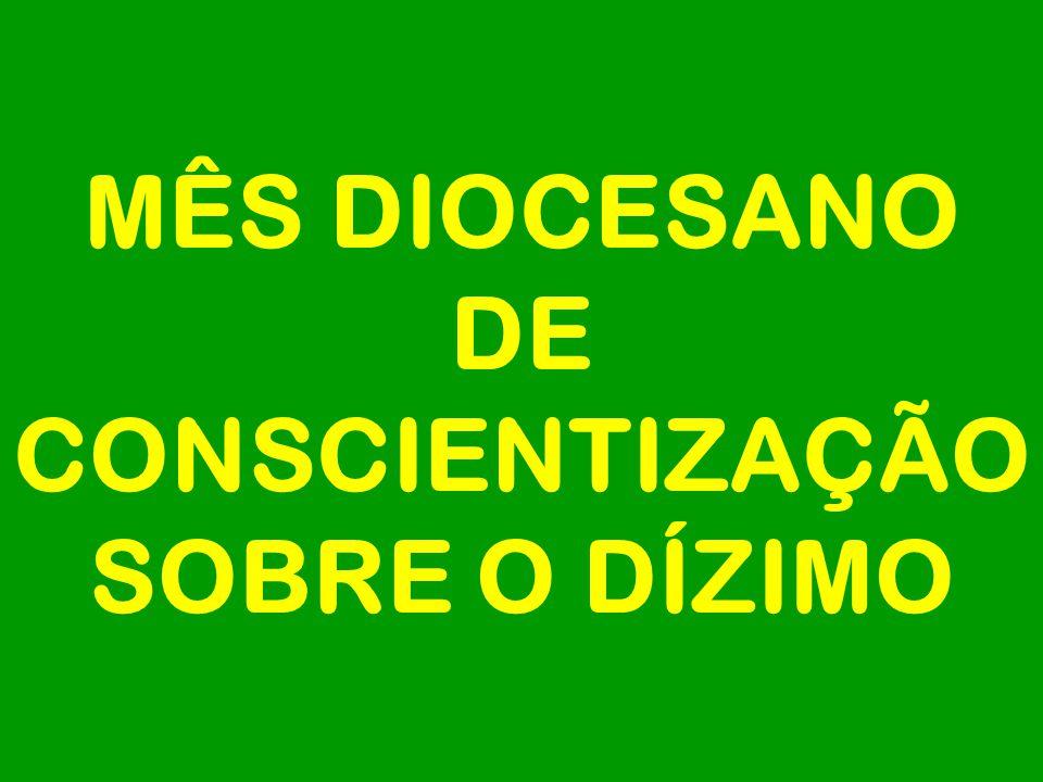 MÊS DIOCESANO DE CONSCIENTIZAÇÃO SOBRE O DÍZIMO