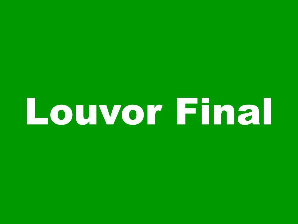 Louvor Final