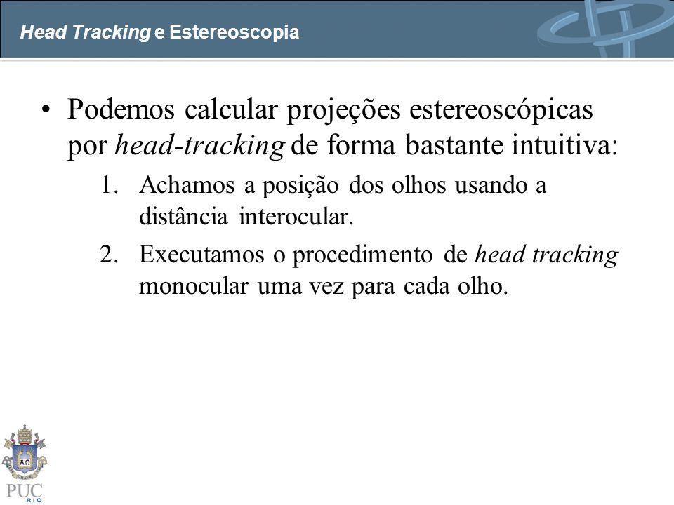 Head Tracking e Estereoscopia