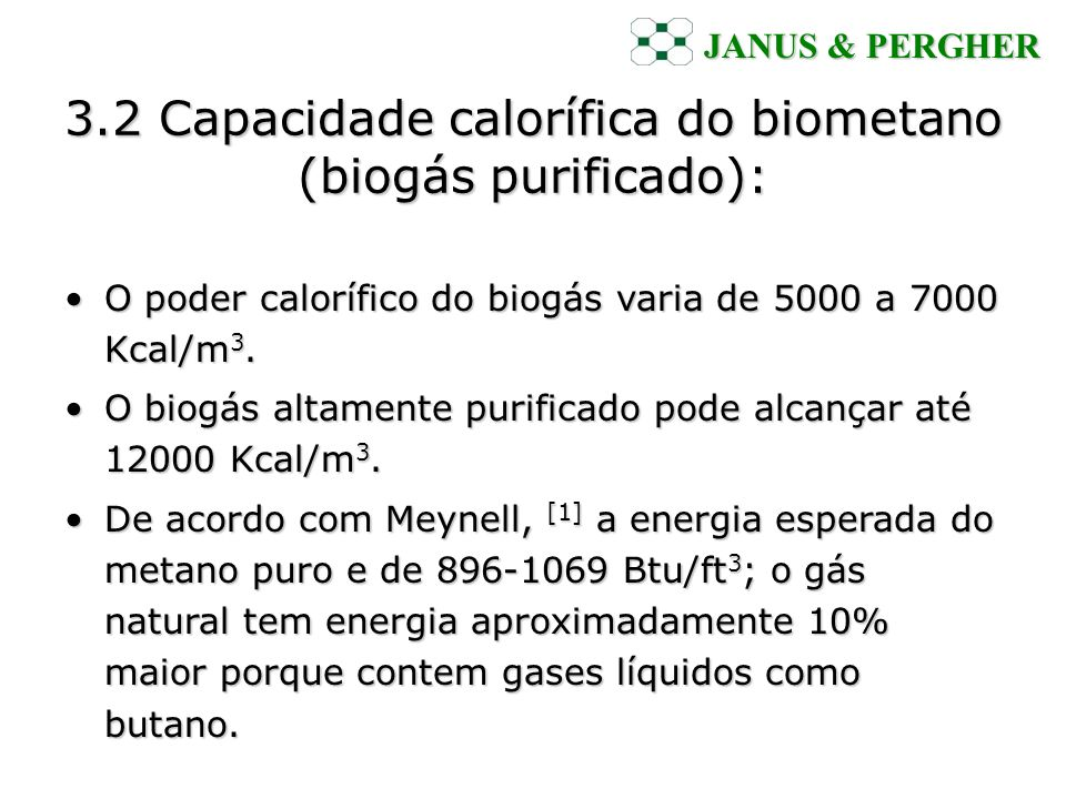 3.2 Capacidade calorífica do biometano (biogás purificado):