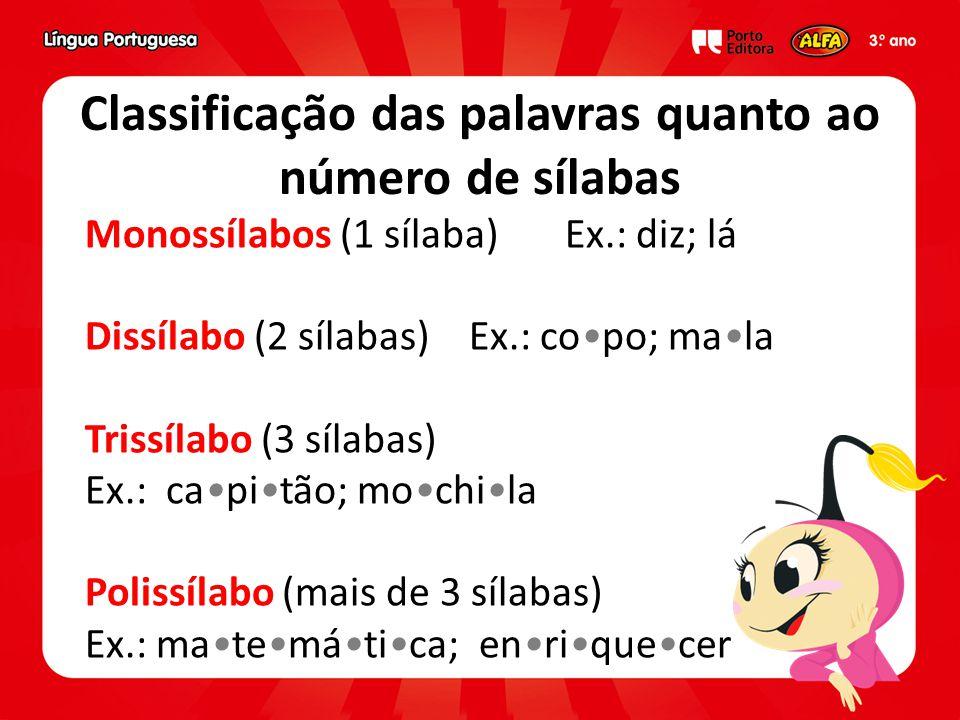 Classificação das palavras quanto ao número de sílabas