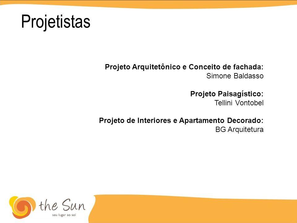 Projetistas Projeto Arquitetônico e Conceito de fachada: