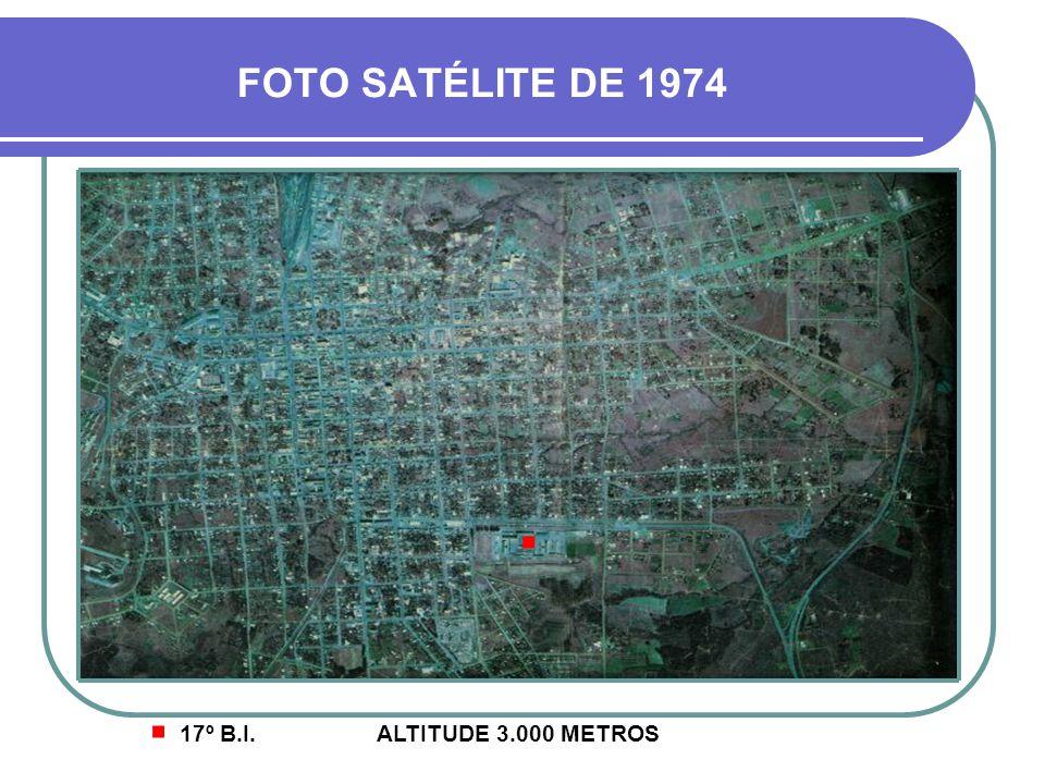 FOTO SATÉLITE DE 1974 . . 17º B.I. ALTITUDE 3.000 METROS