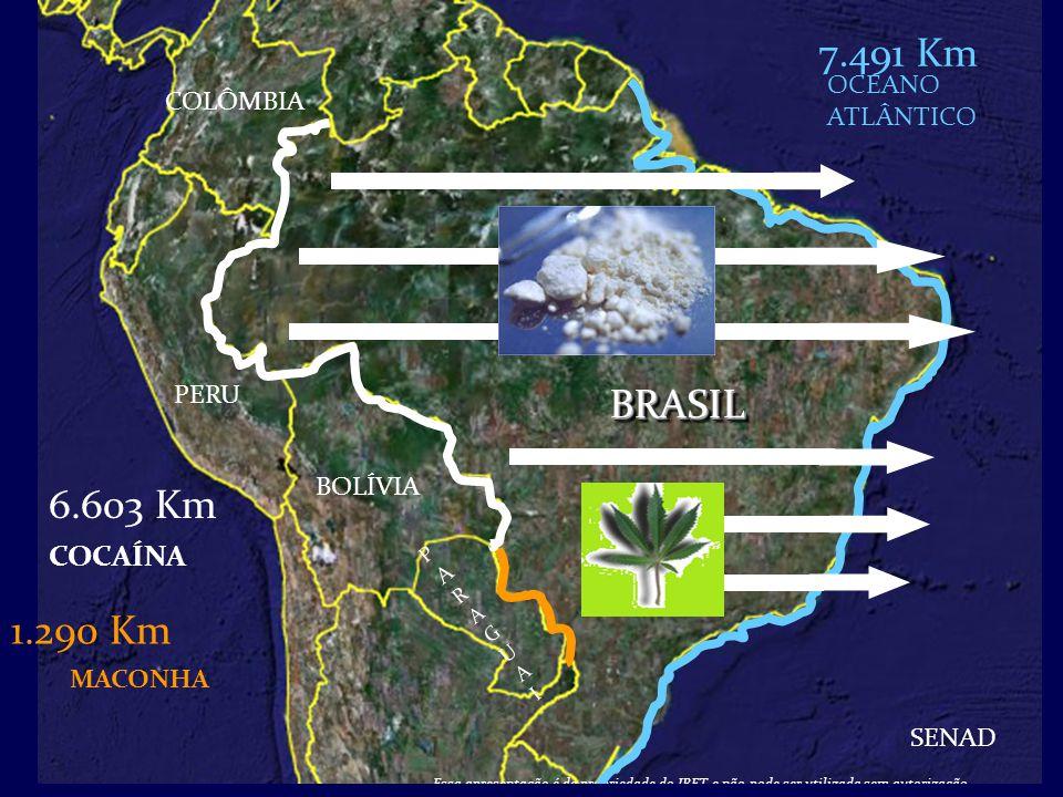 7.491 Km BRASIL 6.603 Km 1.290 Km COCAÍNA OCEANO COLÔMBIA ATLÂNTICO