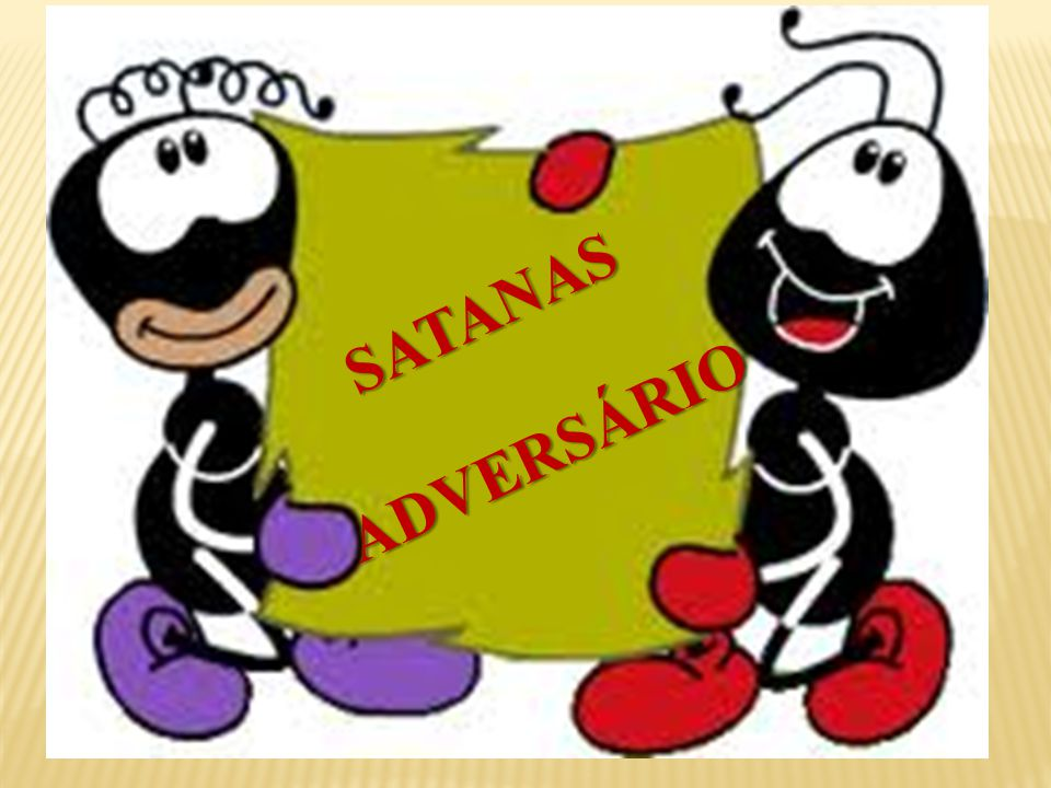 SATANAS ADVERSÁRIO